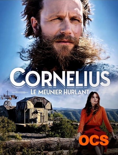 OCS - Cornélius, le meunier hurlant