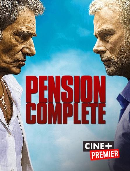 Ciné+ Premier - Pension complète