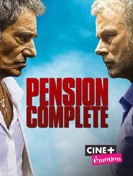 Ciné+ Emotion - Pension complète