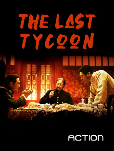 Action - The Last Tycoon