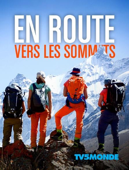 TV5MONDE - En route vers les sommets