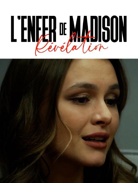 L'enfer de Madison : Révélation