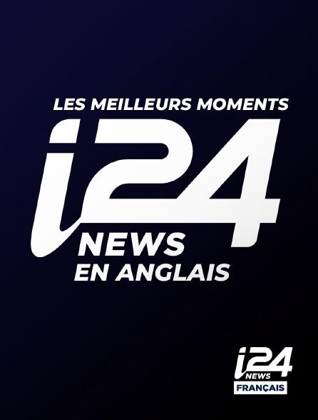 i24 News - Les meilleurs moments d'i24 News en anglais