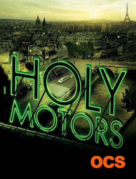 OCS - Holy Motors