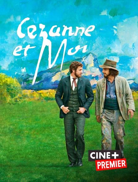Ciné+ Premier - Cézanne et moi