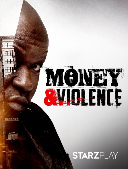 StarzPlay - Money and Violence