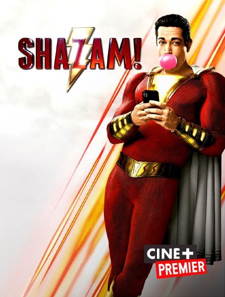 Ciné+ Premier - Shazam !