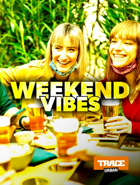 Trace Urban - Weekend vibes