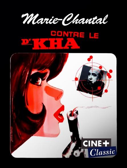 Ciné+ Classic - Marie-chantal contre le docteur kha