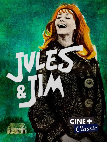 Ciné+ Classic - Jules et Jim