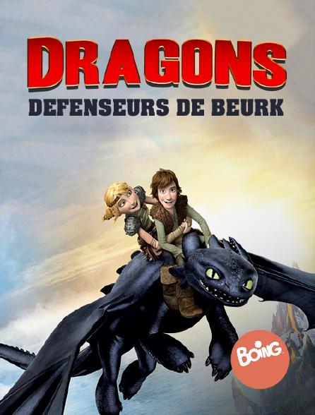 Boing - Dragons : défenseurs de Beurk