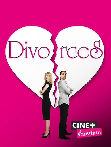 Ciné+ Emotion - Divorces !