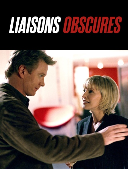 Liaisons obscures
