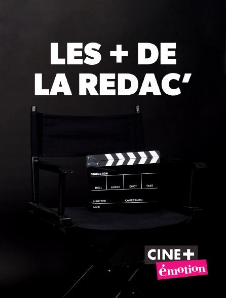Ciné+ Emotion - Les + de la rédac' en replay