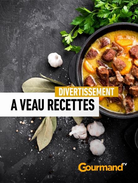 Gourmand TV - A veau recettes