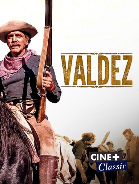 Ciné+ Classic - Valdez