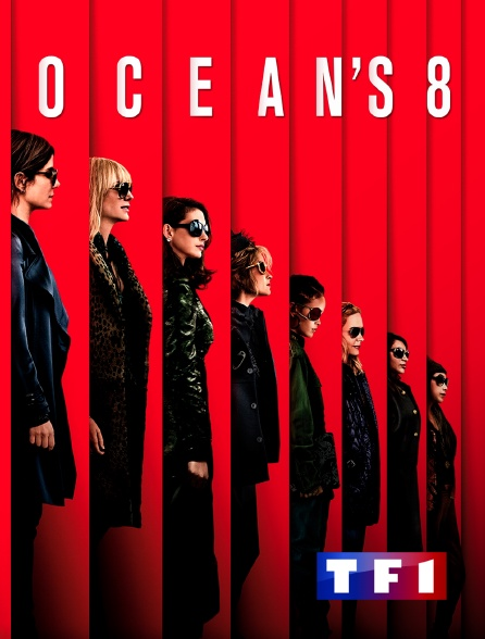 TF1 - Ocean's 8