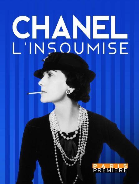 Paris Première - Chanel, l'insoumise
