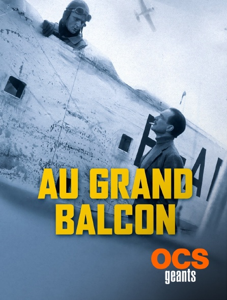 OCS Géants - Au grand balcon