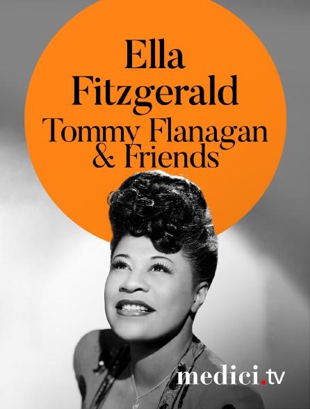 Medici - Ella Fitzgerald, Tommy Flanagan & Friends en concert à Jazz àAntibes
