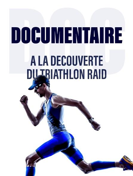 A la découverte du triathlon raid