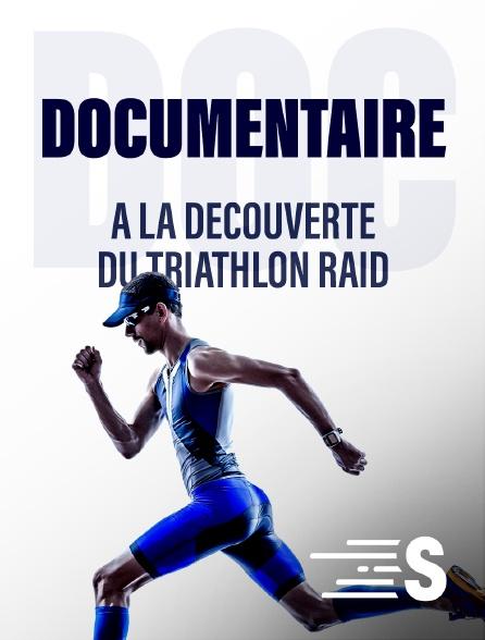 Sport en France - A la découverte du triathlon raid