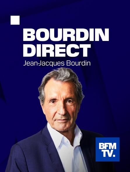 BFMTV - Bourdin direct