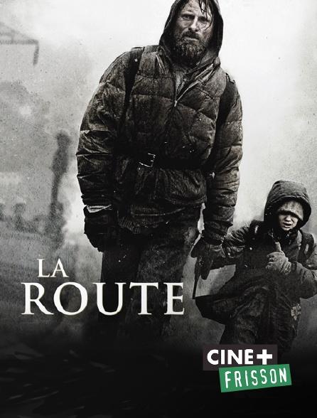 Ciné+ Frisson - La route