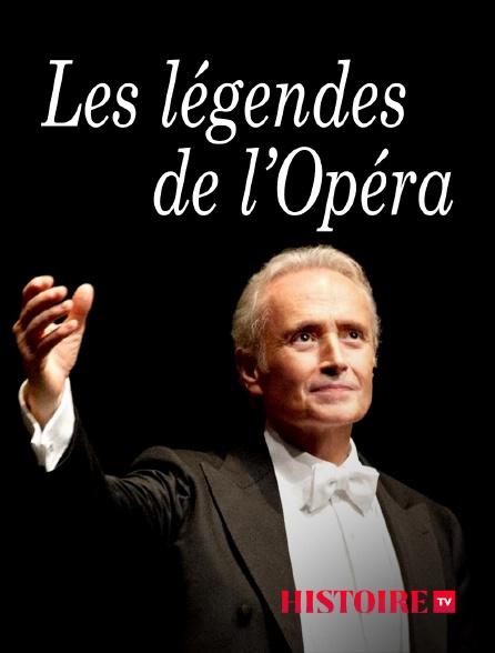 HISTOIRE TV - Les légendes de l'opéra