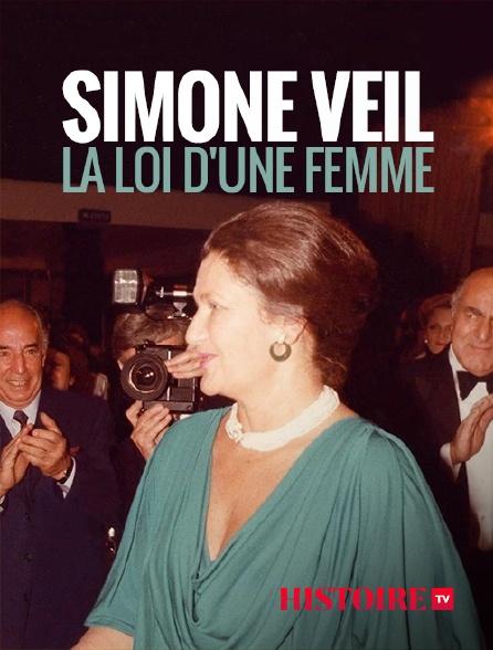 HISTOIRE TV - Simone Veil, la loi d'une femme