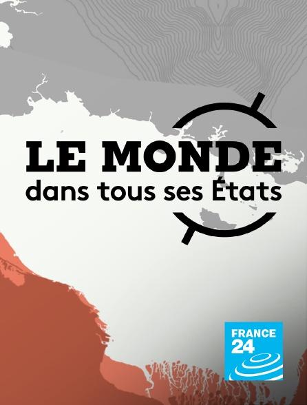 France 24 - Le monde dans tous ses états