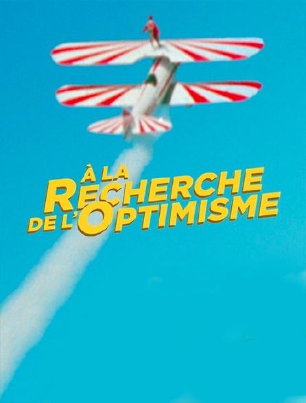 A la recherche de l'optimisme