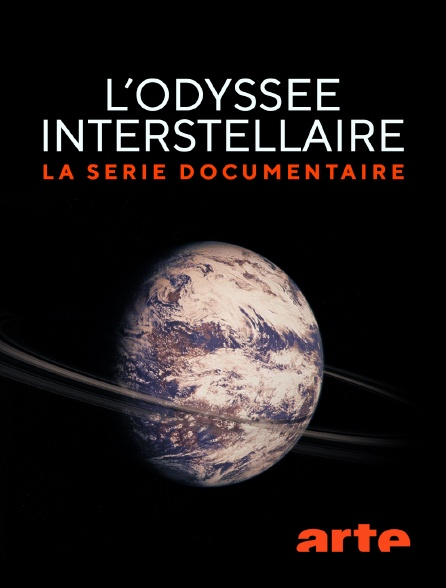 Arte - L'Odyssée interstellaire