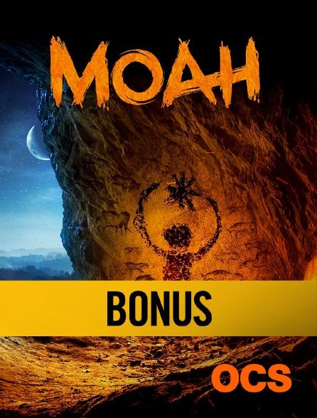 OCS - Bonus, Moah