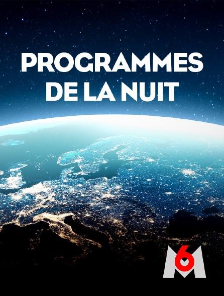 M6 - Programmes de la nuit