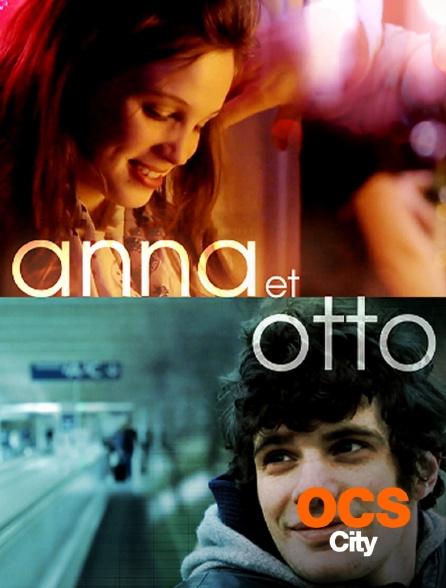 OCS City - Anna et Otto