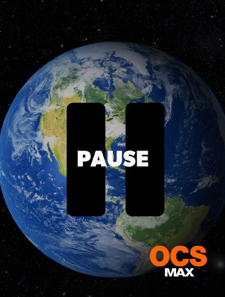 OCS Max - Pause