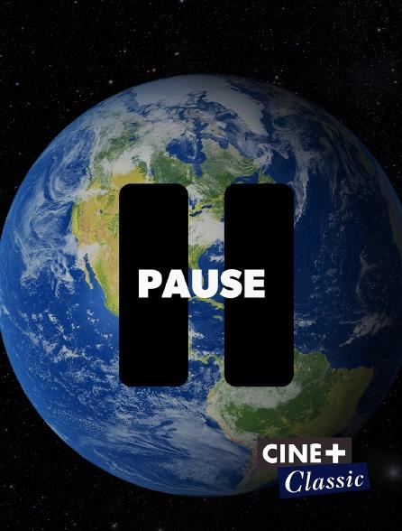 Ciné+ Classic - Pause