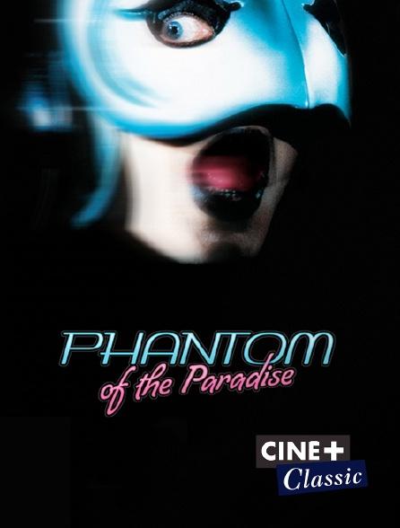Ciné+ Classic - Phantom of the Paradise