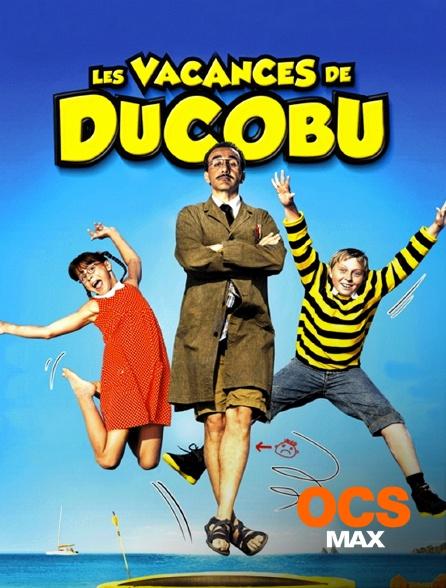 OCS Max - Les vacances de Ducobu