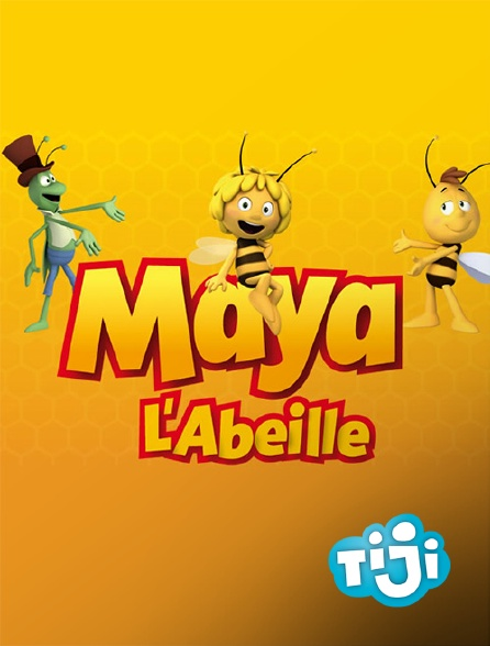 TIJI - Maya l'abeille