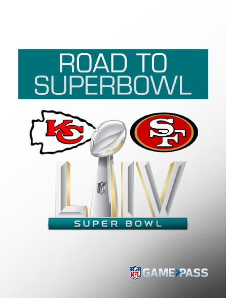 NFL Game Pass - Road to Superbowl LIV