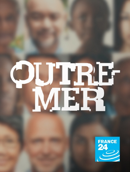 France 24 - Outremer