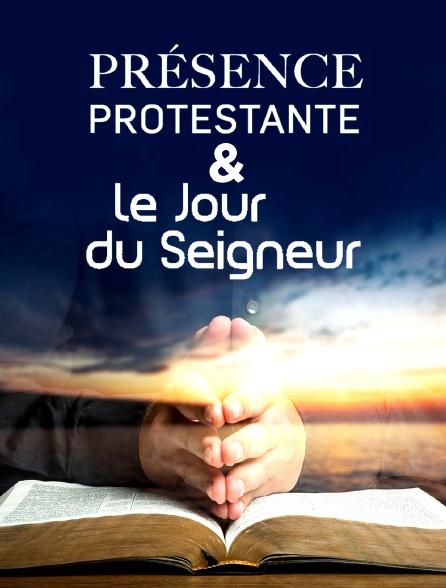 Présence protestante et Le jour du Seigneur