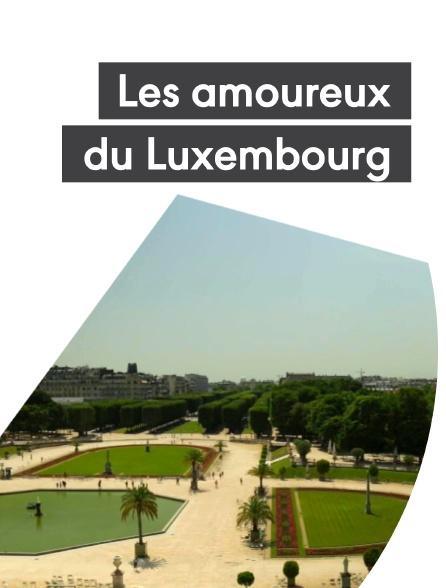 Les amoureux du Luxembourg