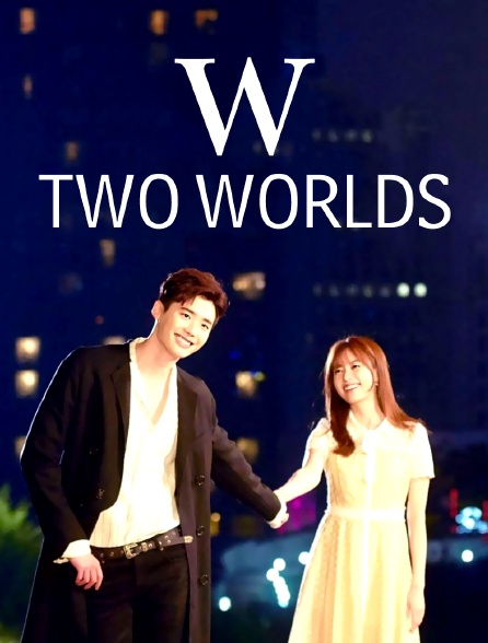 W : Two worlds