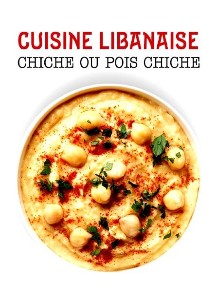 Cuisine libanaise : chiche ou pois chiche ?