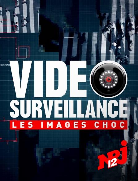 NRJ 12 - Vidéosurveillance : les images choc