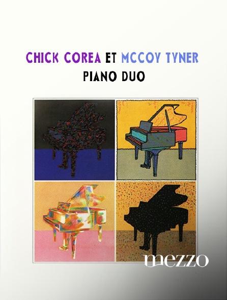 Mezzo - Chick Corea et McCoy Tyner, piano duo