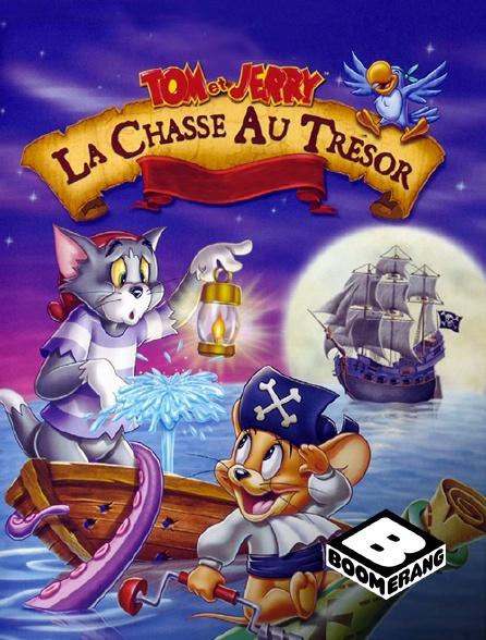 Boomerang - Tom et Jerry : la chasse au trésor